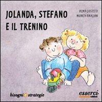 Jolanda, Stefano e il Trenino