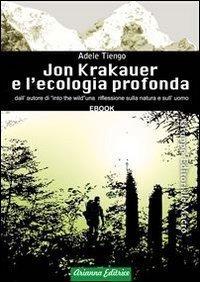 Jon Krakauer e l'Ecologia Profonda (eBook)