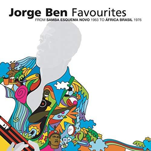 Jorge Ben Favourites