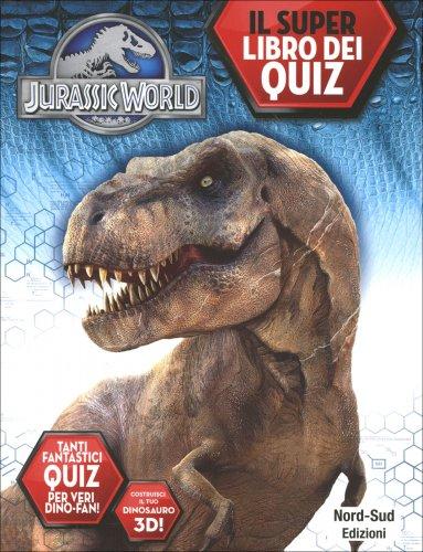 Jurassic World - Il Libro dei Quiz