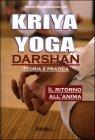 Kriya Yoga Darshan - Teoria e Pratica