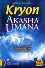 Kryon - Akasha Umana