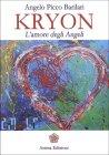 Kryon - L'Amore degli Angeli