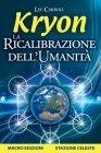 Kryon - La Ricalibrazione dell'Umanità (eBook)
