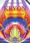 Kryon - La Sfida dell'Impossibile (eBook)