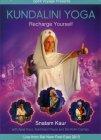Kundalini Yoga - Recharge Yourself - DVD