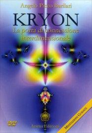 KRYON - LA PORTA DI CONNESSIONE INTERDIMENSIONALE (VIDEOCORSO DVD) di Angelo Picco Barilari