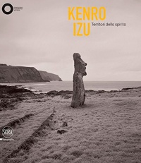 Kenro Izu: Territori dello Spirito