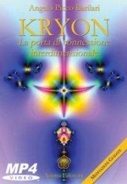 Kryon - La Porta di Connessione Interdimensionale (Videocorso Digitale)