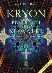 KRYON - RIVELAZIONI SULLA NUOVA ERA (EBOOK) di Angelo Picco Barilari