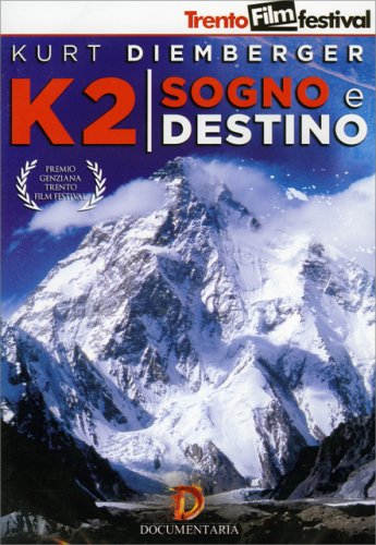 K2 Sogno e Destino