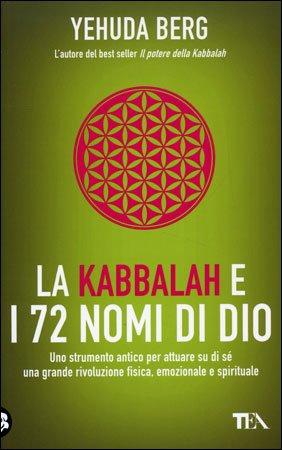 La Kabbalah e i 72 Nomi di Dio
