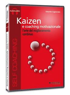 Kaizen e Coaching Motivazionale - Audiolibro