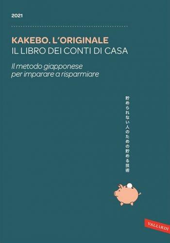 Kakebo: l'Originale - Il Libro dei Conti di Casa 2021