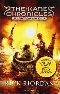 The Kane Chronicles - Vol. 2: il Trono di Fuoco