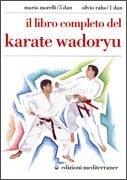 Il Libro Completo del Karate Wadoryu