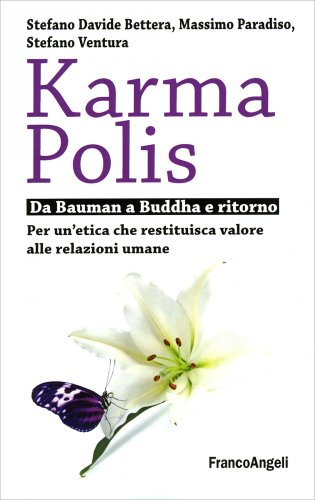 Karma Polis - Da Bauman a Buddha e Ritorno