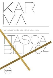 Karma: un Altro Modo Per Dire Missione (eBook)