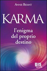 Karma - L'Enigma del Proprio Destino