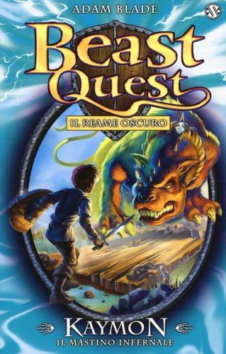 Kaymon. Il Mastino Infernale. Beast Quest