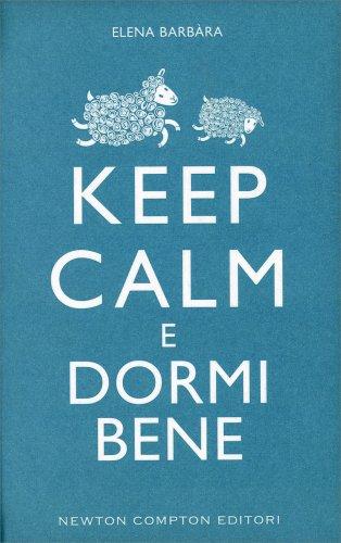Keep Calm e Dormi Bene