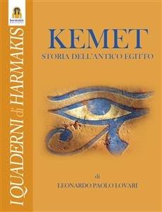 Kemet - Storia dell'Antico Egitto (eBook)