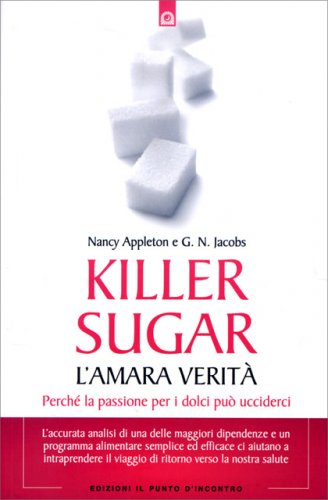 Killer Sugar - L'Amara Verità