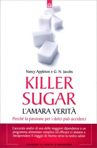Killer Sugar - L'Amara Verità