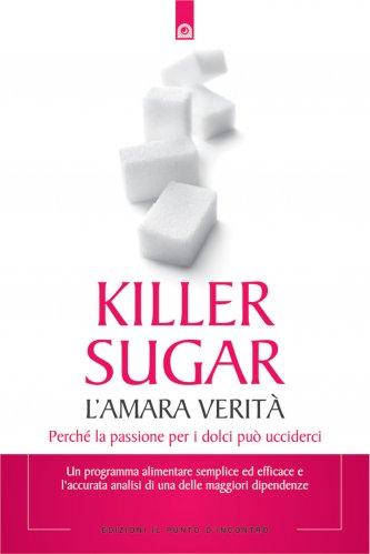 Killer Sugar - L'Amara Verità (eBook)