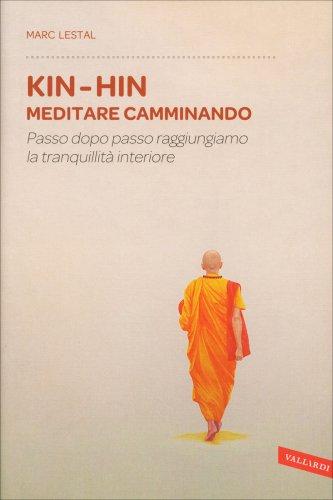 Kin-Hin - Meditare Camminando