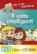 9 Volte Intelligenti - Cofanetto con Libro e CD Rom