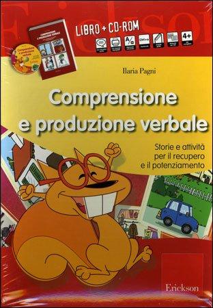 Comprensione e Produzione Verbale - Cofanetto con Libro e CD Rom