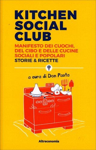 Kitchen Social Club - Storie & Ricette