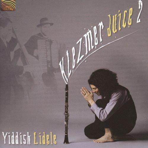 Klezmer Juice 2 - Yiddish Lidele