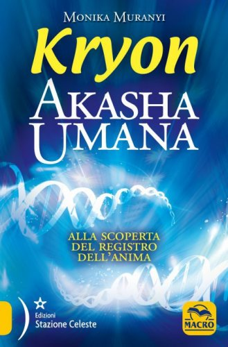 Kryon - Akasha Umana (eBook)