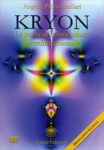Kryon - La Porta di Connessione Interdimensionale (Video Corso in DVD)