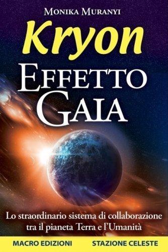 Kryon - Effetto Gaia (eBook)