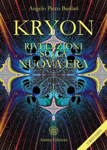 Kryon Rivelazioni sulla Nuova Era