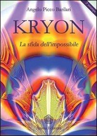 Kryon la Sfida dell'Impossibile