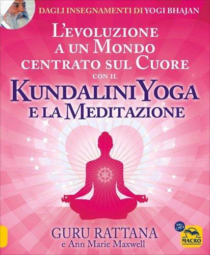 Kundalini Yoga e la Meditazione