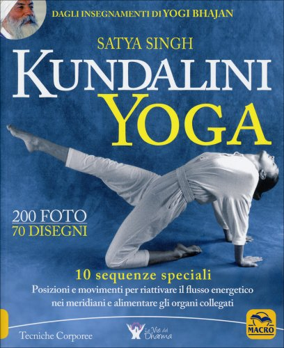 Kundalini Yoga - 10 Sequenze Speciali