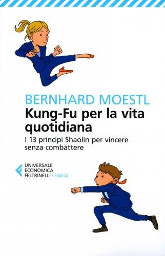 Kung-Fu per la Vita Quotidiana