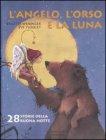 L'Angelo, l'Orso e la Luna