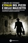 L'Italia del Pizzo e delle Mazzette (eBook)