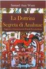 La Dottrina Segreta di Anahuac (eBook)