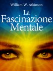 La Fascinazione Mentale (eBook)