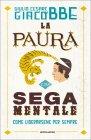La Paura è una Sega Mentale (eBook)
