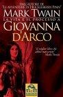 La Vita e il Processo a Giovanna D'Arco (eBook)