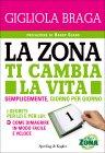 La Zona ti Cambia la Vita (eBook)