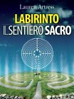 Labirinto - Il Sentiero Sacro (eBook)